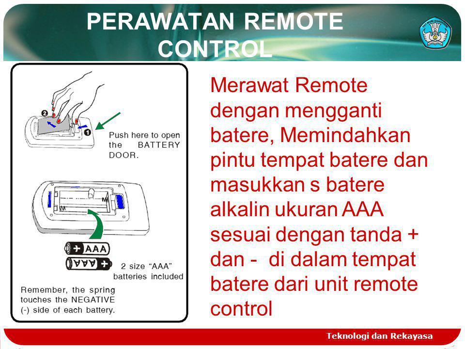 PERAWATAN REMOTE CONTROL
