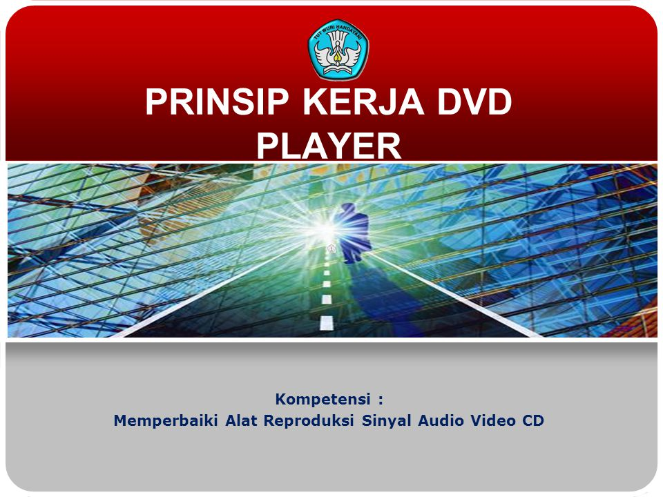 PRINSIP KERJA DVD PLAYER