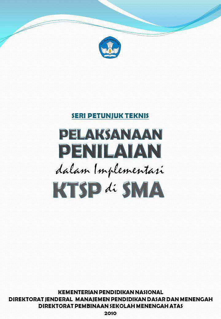 KTSP SMA PENILAIAN dalam Implementasi di PELAKSANAAN
