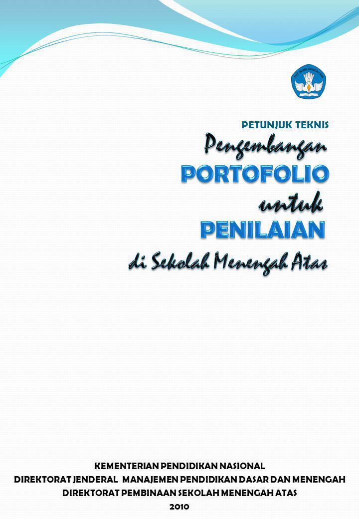 untuk Pengembangan PORTOFOLIO PENILAIAN di Sekolah Menengah Atas