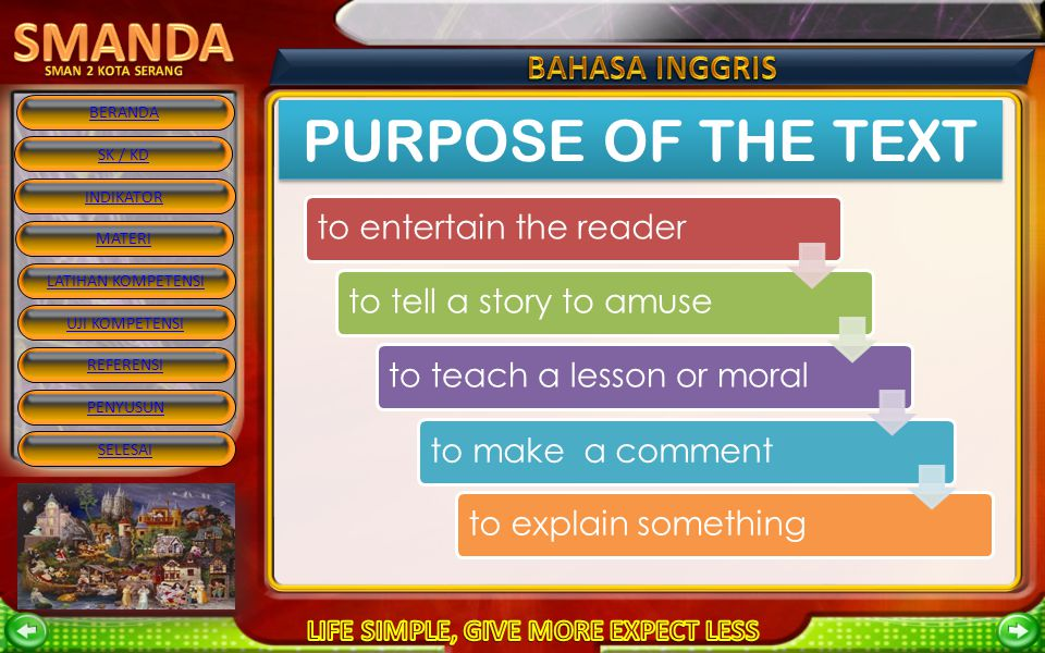 PURPOSE OF THE TEXT to entertain the reader to tell a story to amuse
