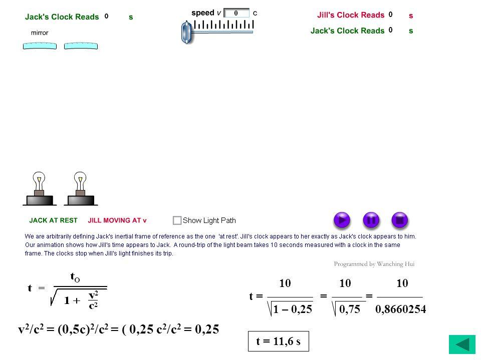 10 10 10 t = = = 1 – 0,25 0,75 0,8660254.