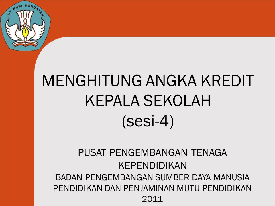 MENGHITUNG ANGKA KREDIT KEPALA SEKOLAH (sesi-4)