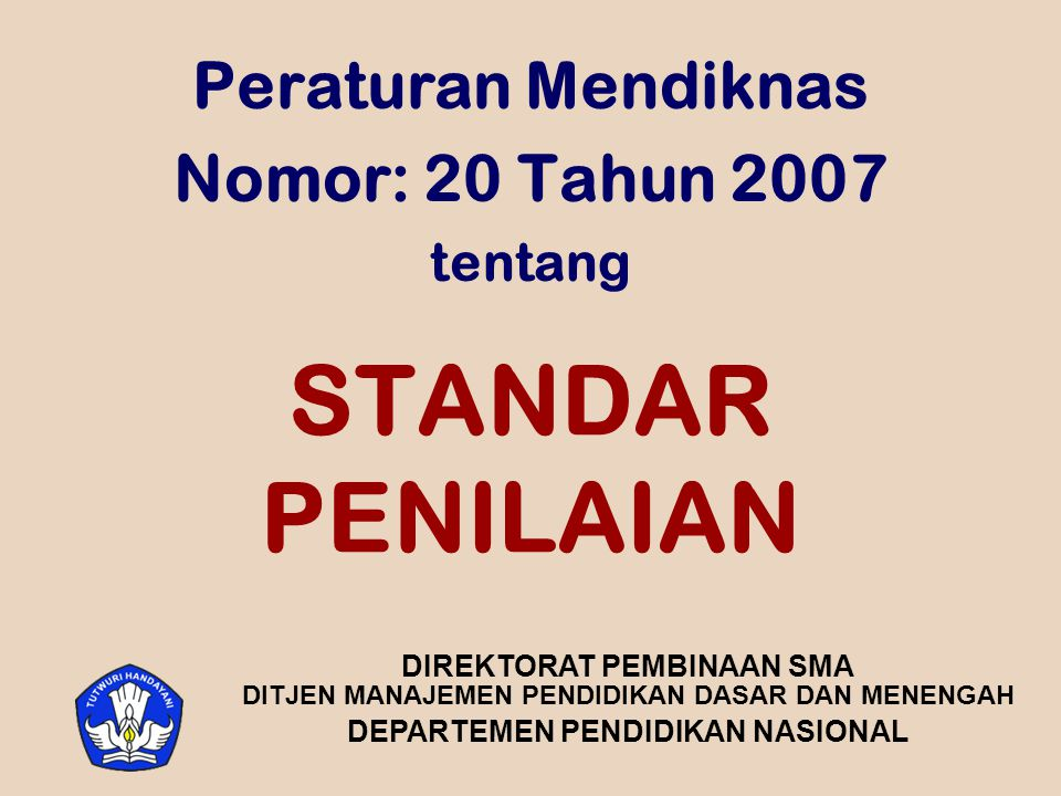 Peraturan Mendiknas Nomor: 20 Tahun 2007 tentang