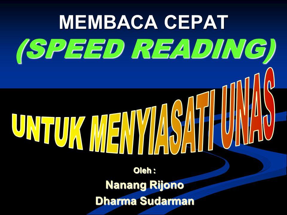 MEMBACA CEPAT (SPEED READING)