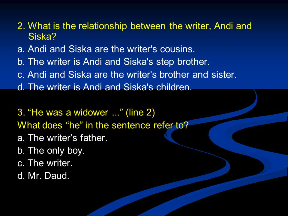 2. What is the relationship between the writer, Andi and Siska