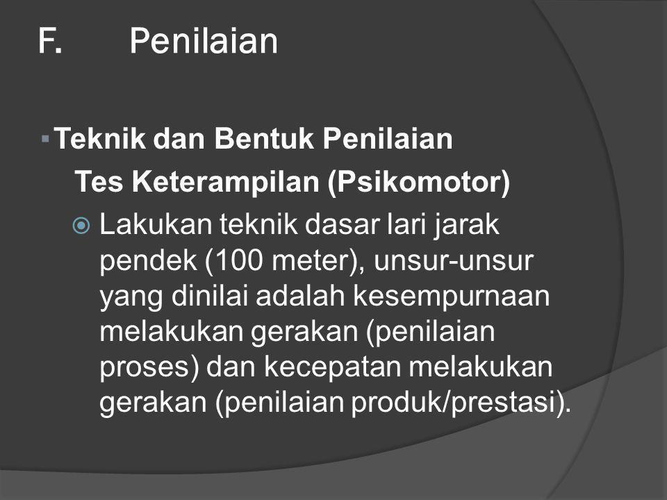 F. Penilaian Teknik dan Bentuk Penilaian Tes Keterampilan (Psikomotor)