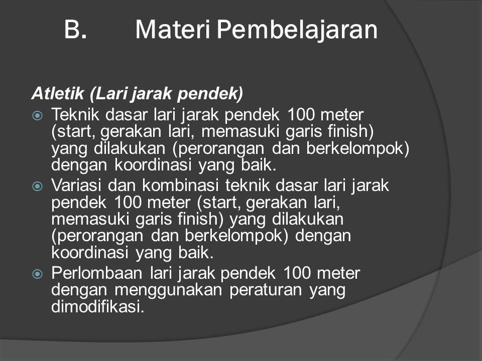 B. Materi Pembelajaran Atletik (Lari jarak pendek)