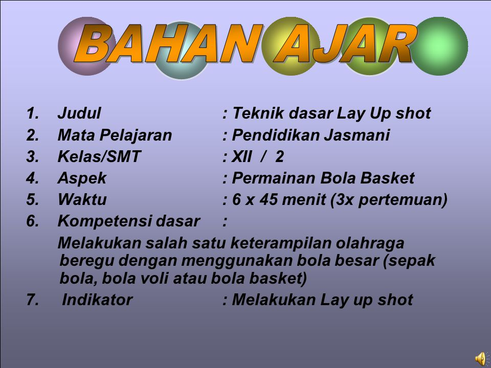 BAHAN AJAR 1. Judul : Teknik dasar Lay Up shot