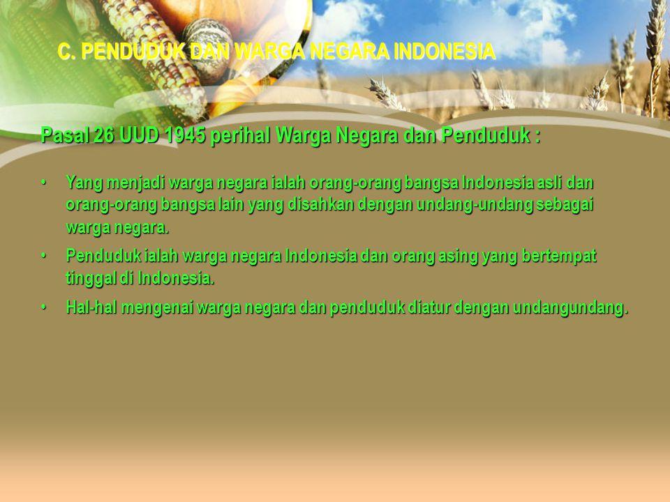 C. PENDUDUK DAN WARGA NEGARA INDONESIA