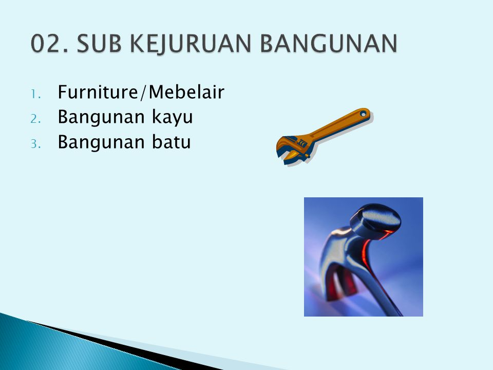 02. SUB KEJURUAN BANGUNAN Furniture/Mebelair Bangunan kayu