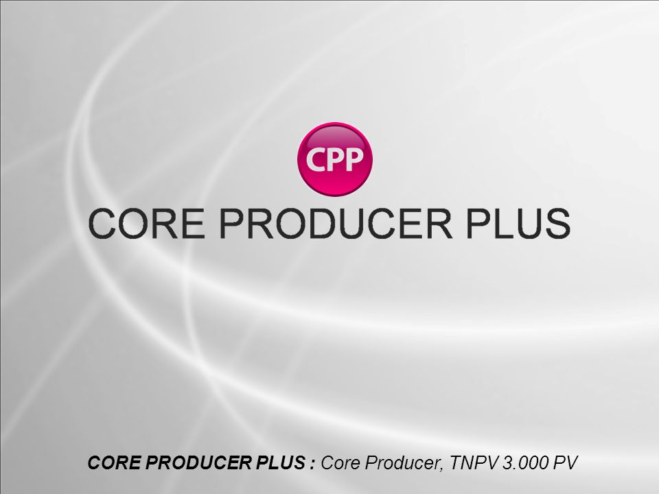 CORE PRODUCER PLUS : Core Producer, TNPV 3.000 PV