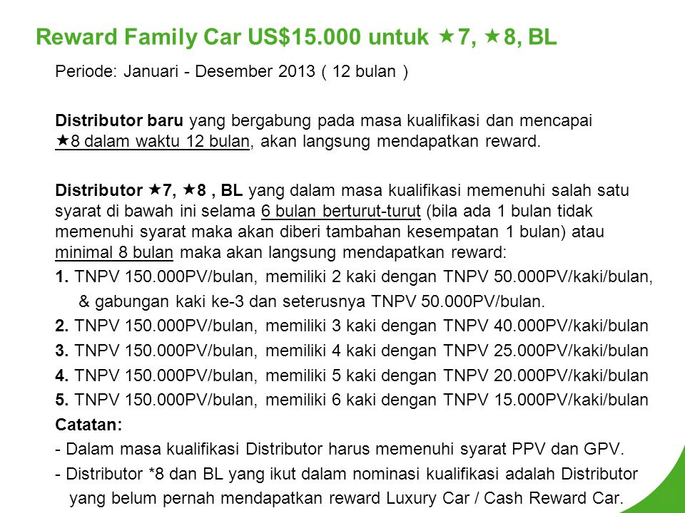 Reward Family Car US$15.000 untuk 7, 8, BL