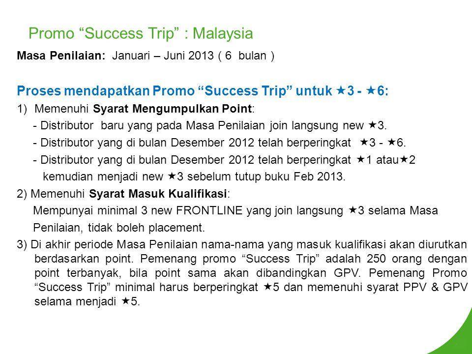 Promo Success Trip : Malaysia
