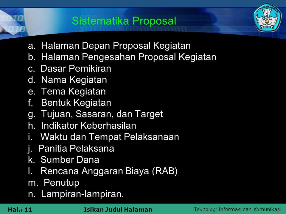 Sistematika Proposal b. Halaman Pengesahan Proposal Kegiatan