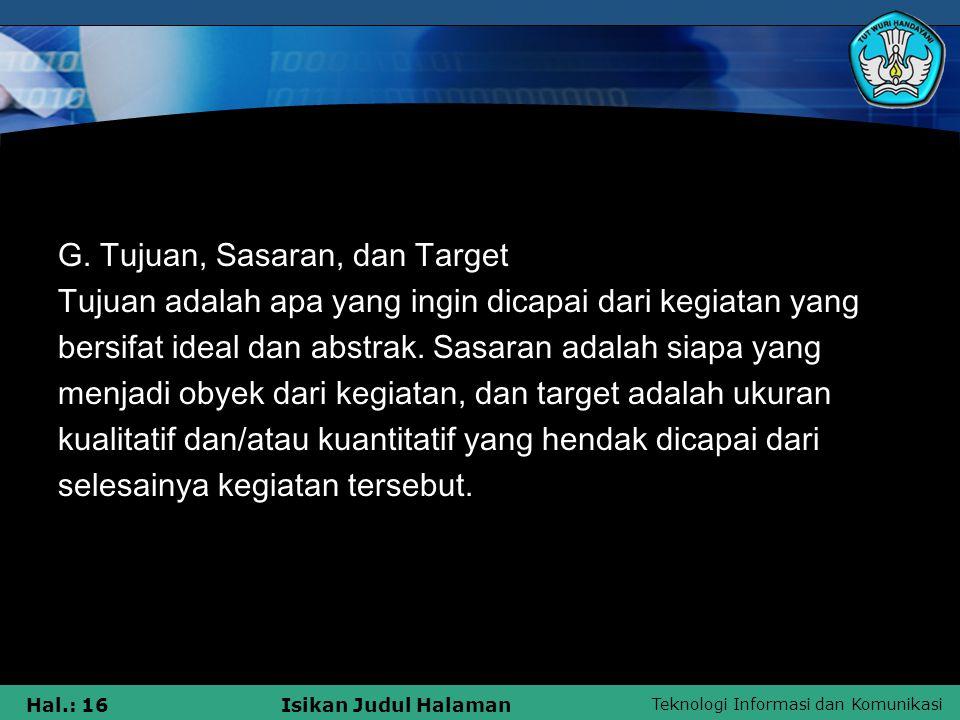 G. Tujuan, Sasaran, dan Target