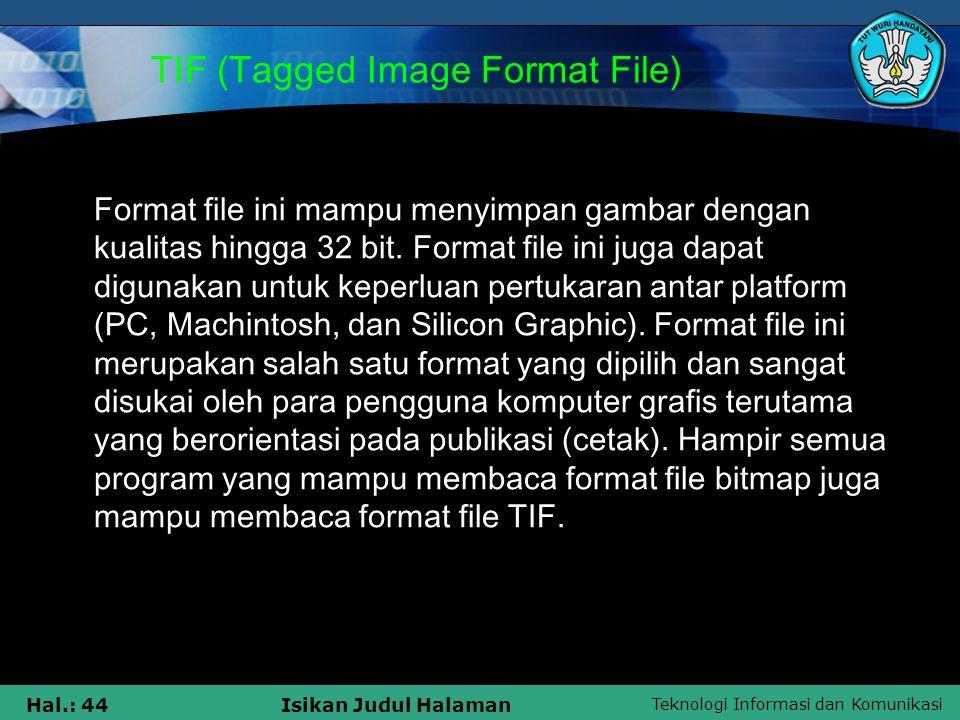 TIF (Tagged Image Format File)