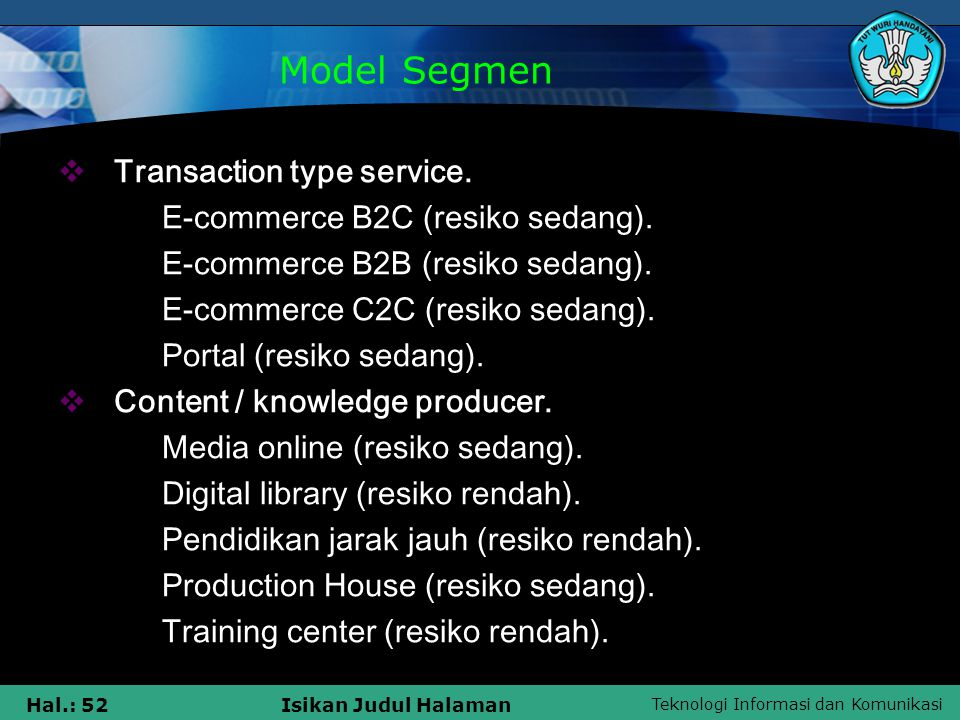 Model Segmen Transaction type service. E-commerce B2C (resiko sedang).