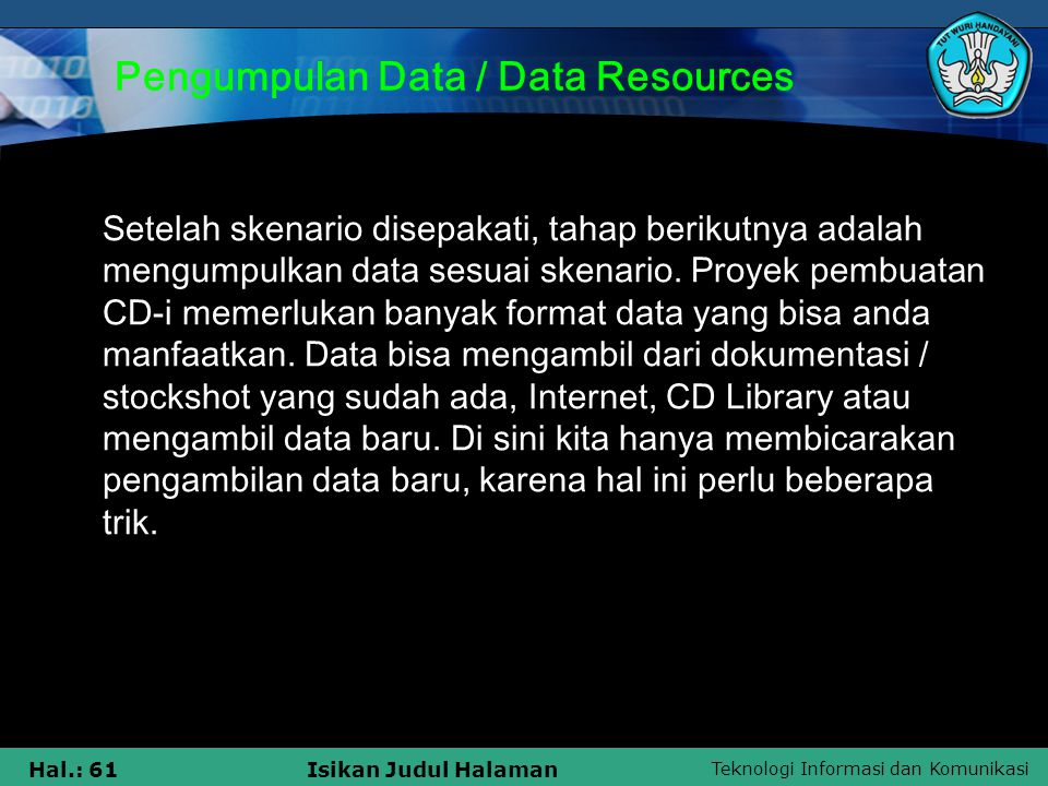 Pengumpulan Data / Data Resources