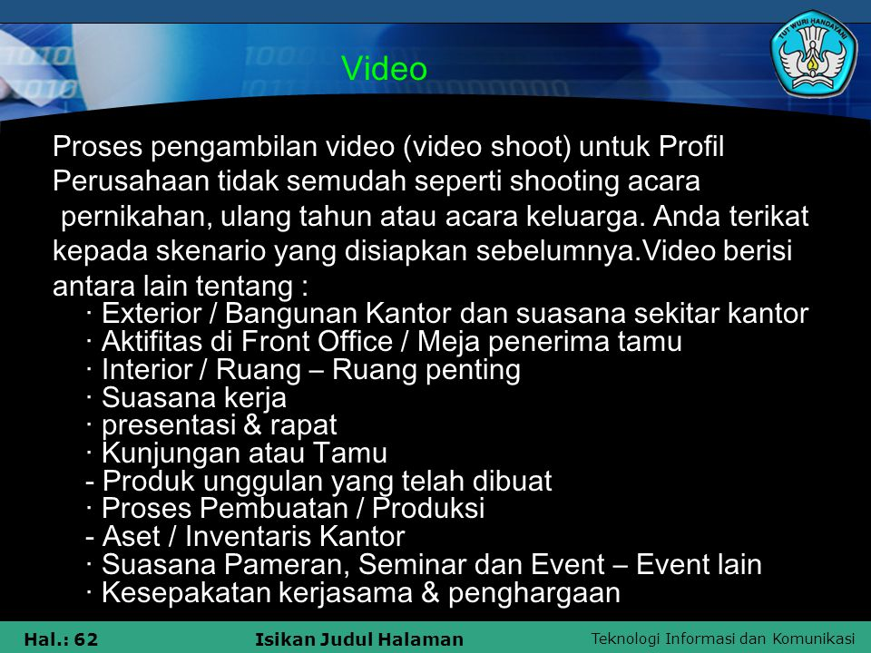Video Proses pengambilan video (video shoot) untuk Profil