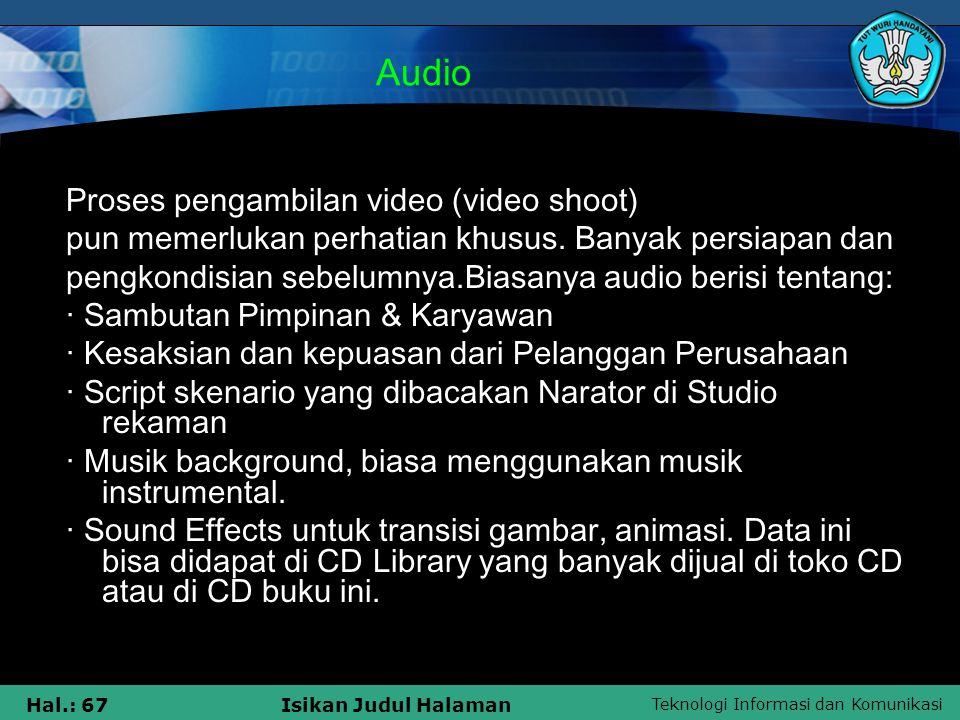Audio Proses pengambilan video (video shoot)