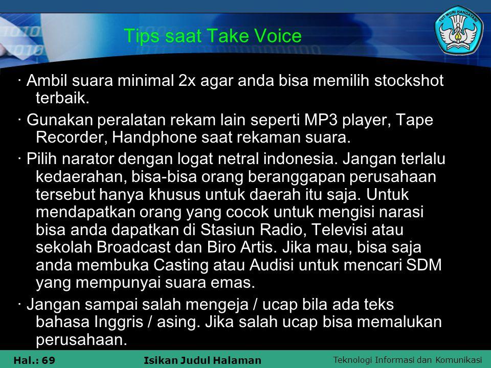 Tips saat Take Voice · Ambil suara minimal 2x agar anda bisa memilih stockshot terbaik.