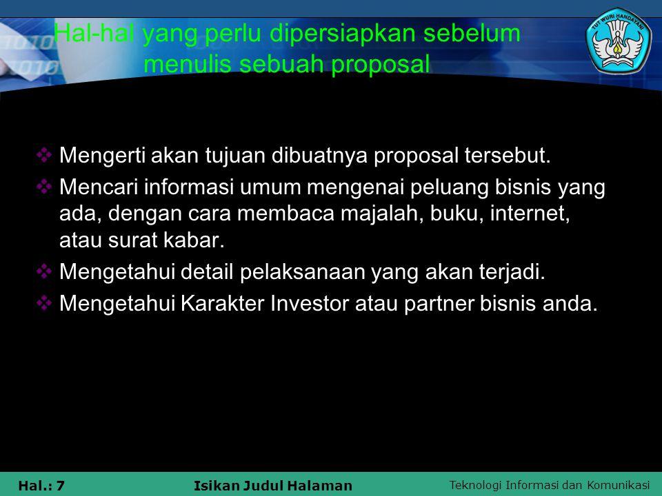 Hal-hal yang perlu dipersiapkan sebelum menulis sebuah proposal