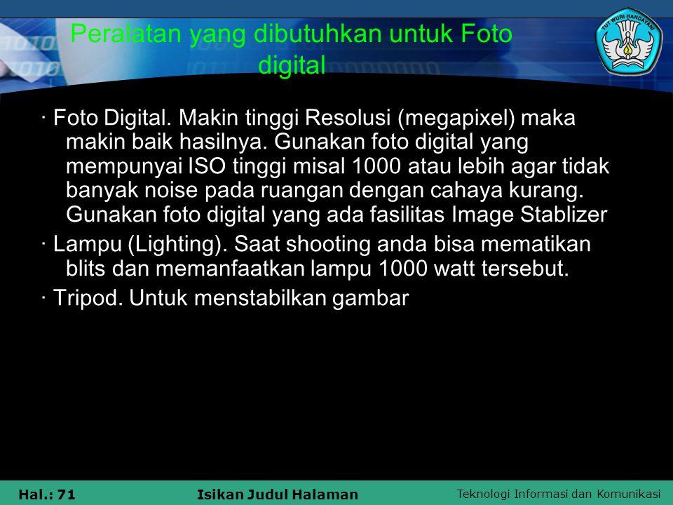 Peralatan yang dibutuhkan untuk Foto digital