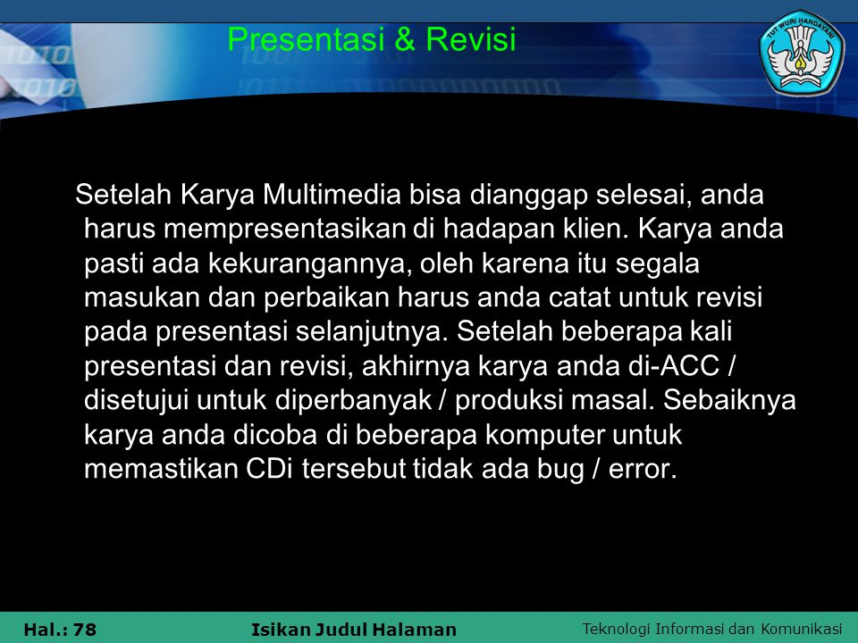 Presentasi & Revisi
