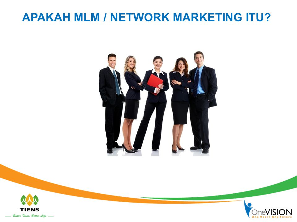 APAKAH MLM / NETWORK MARKETING ITU