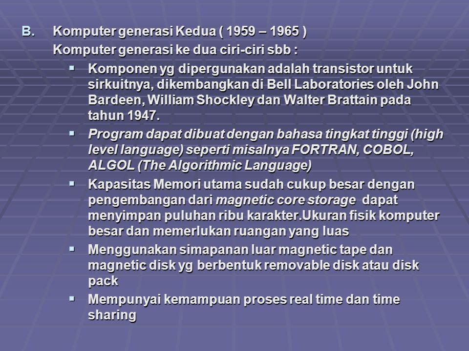 Komputer generasi Kedua ( 1959 – 1965 )