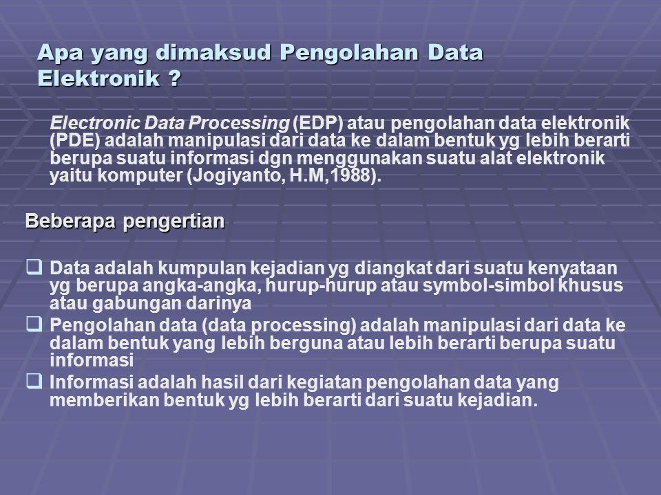 Apa yang dimaksud Pengolahan Data Elektronik