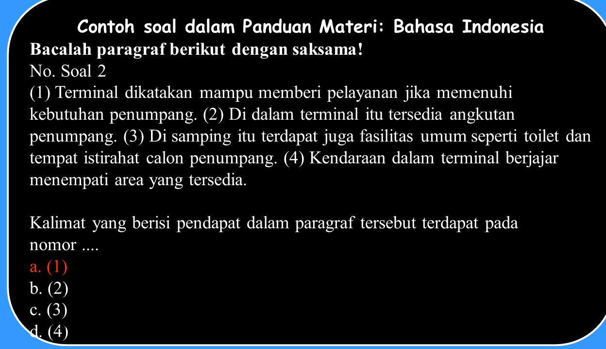 Contoh soal dalam Panduan Materi: Bahasa Indonesia