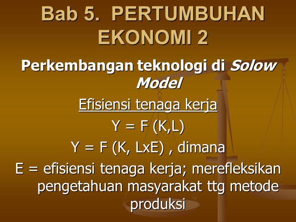 Bab 5. PERTUMBUHAN EKONOMI 2