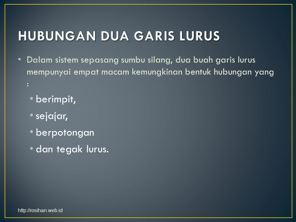 HUBUNGAN DUA GARIS LURUS