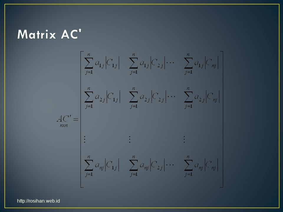 Matrix AC http://rosihan.web.id