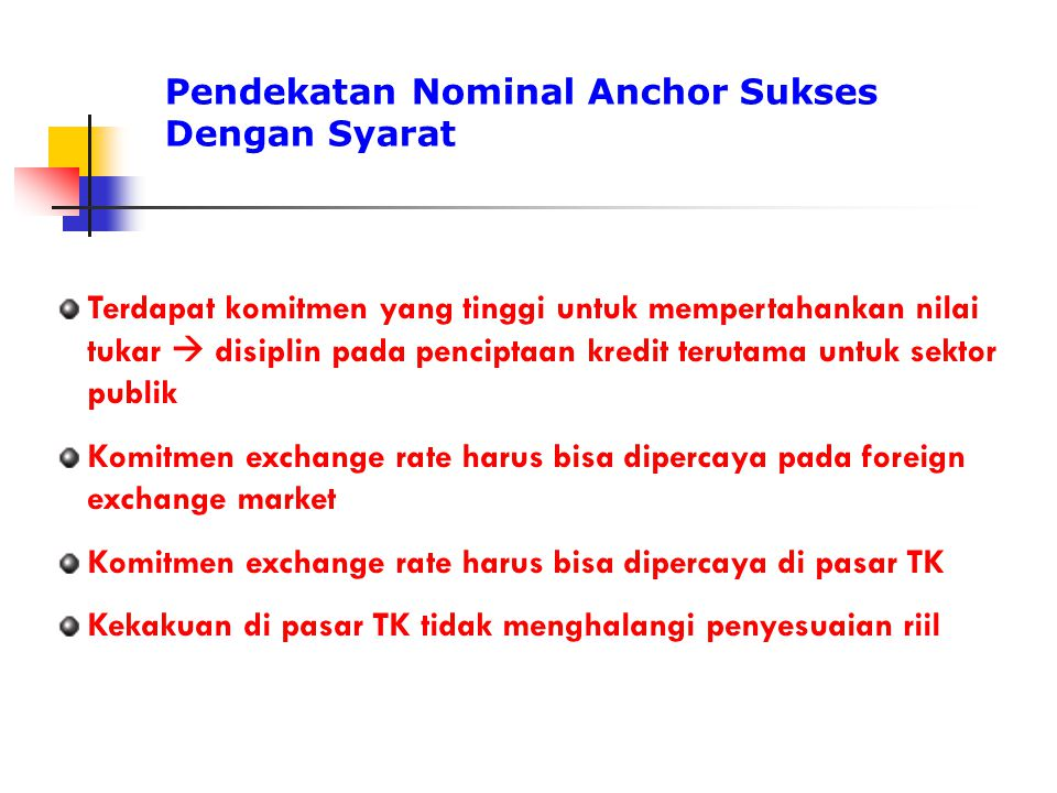 Pendekatan Nominal Anchor Sukses Dengan Syarat