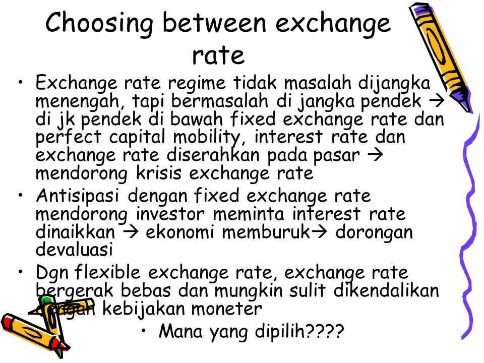 Choosing between exchange rate