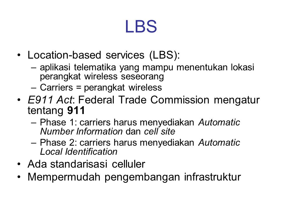 LBS Location-based services (LBS):