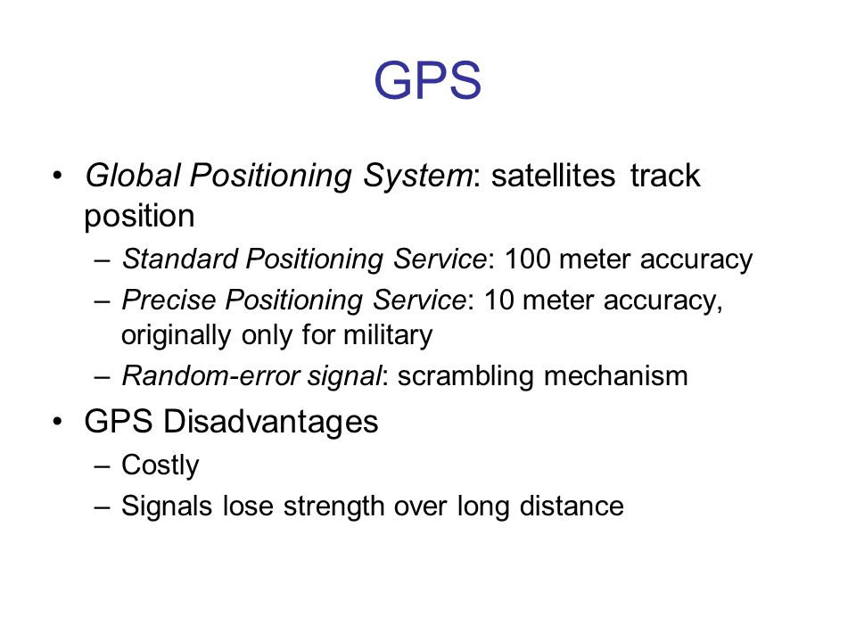 GPS Global Positioning System: satellites track position