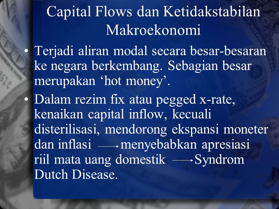 Capital Flows dan Ketidakstabilan Makroekonomi