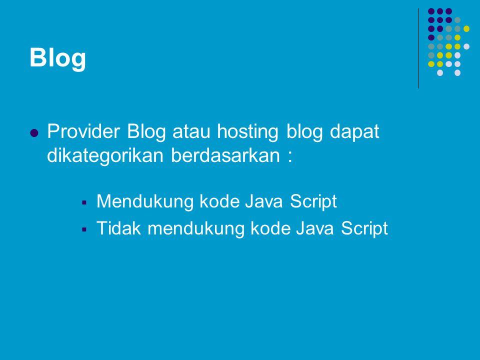 Blog Provider Blog atau hosting blog dapat dikategorikan berdasarkan :