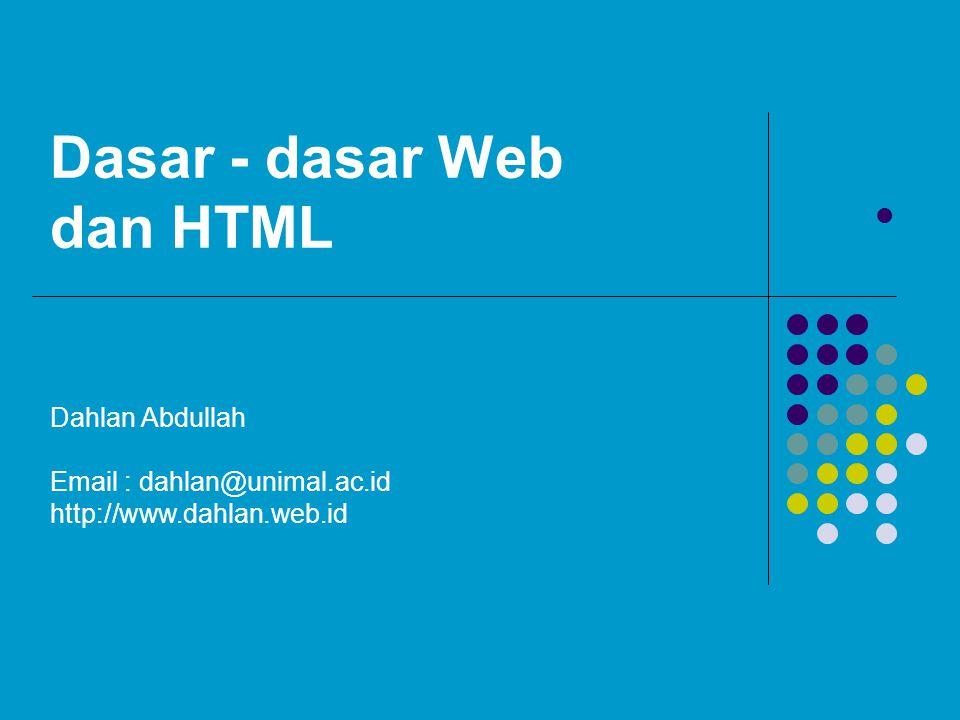 Dasar - dasar Web dan HTML