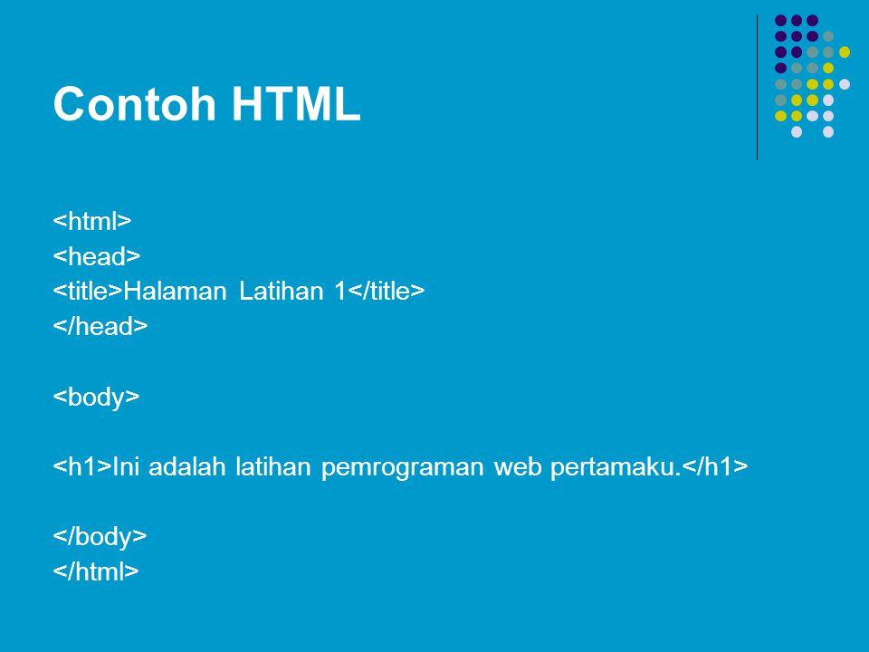 Contoh HTML <html> <head>