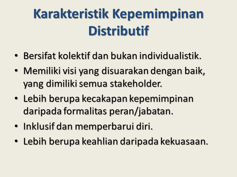 Karakteristik Kepemimpinan Distributif