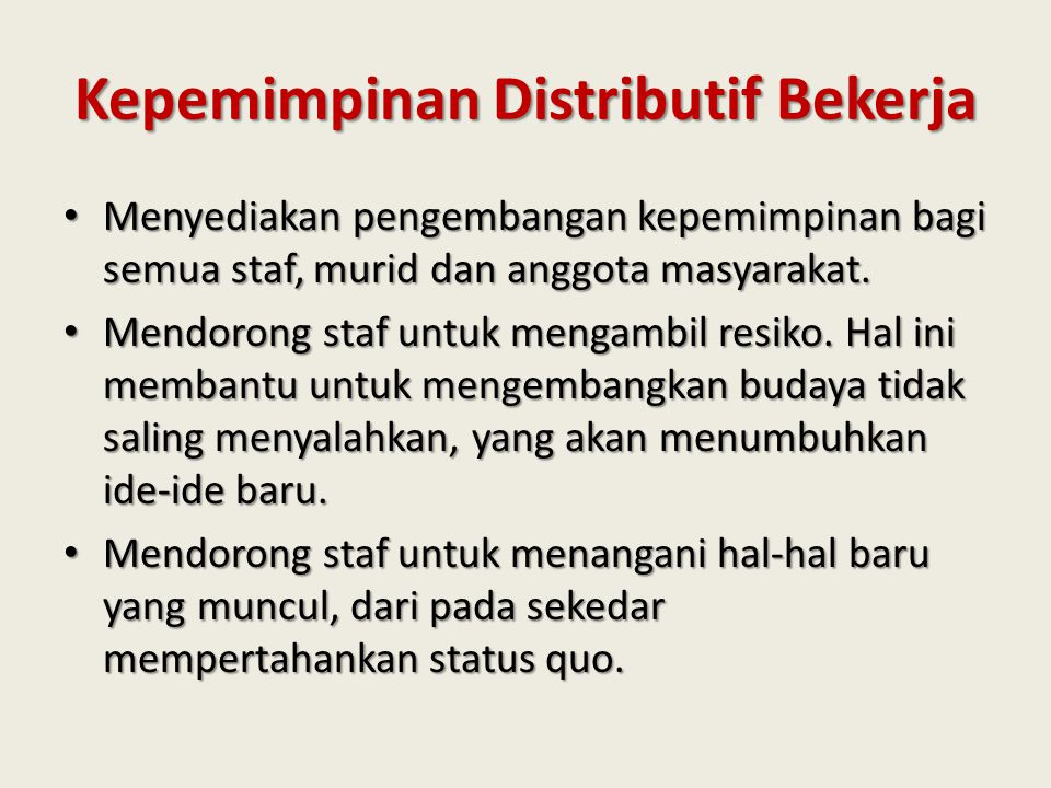 Kepemimpinan Distributif Bekerja