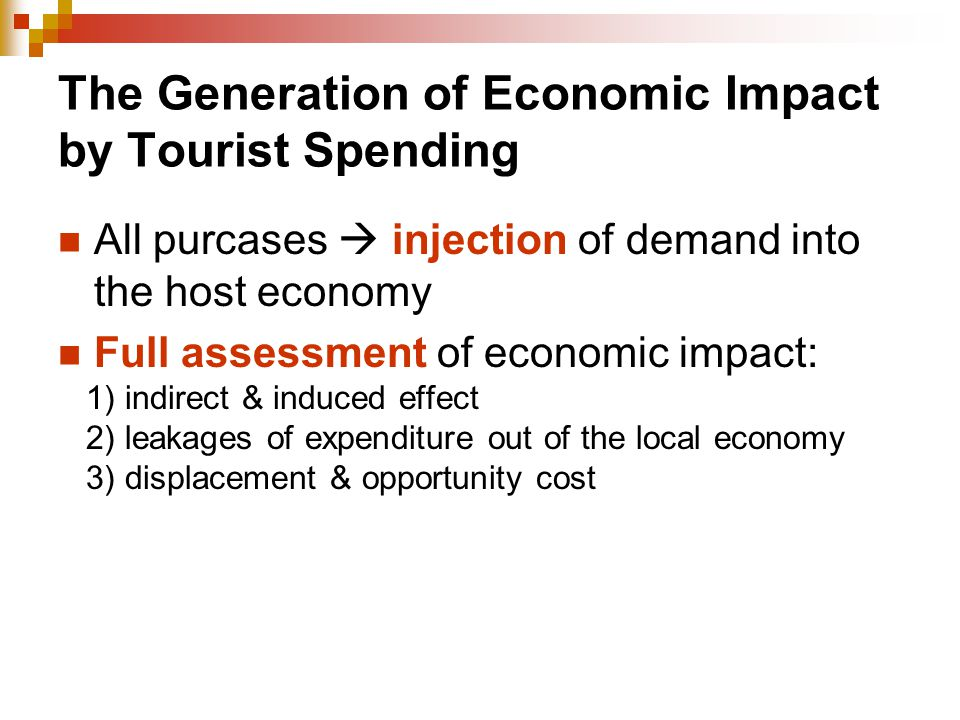 The Generation of Economic Impact by Tourist Spending