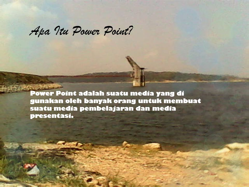 Apa Itu Power Point.