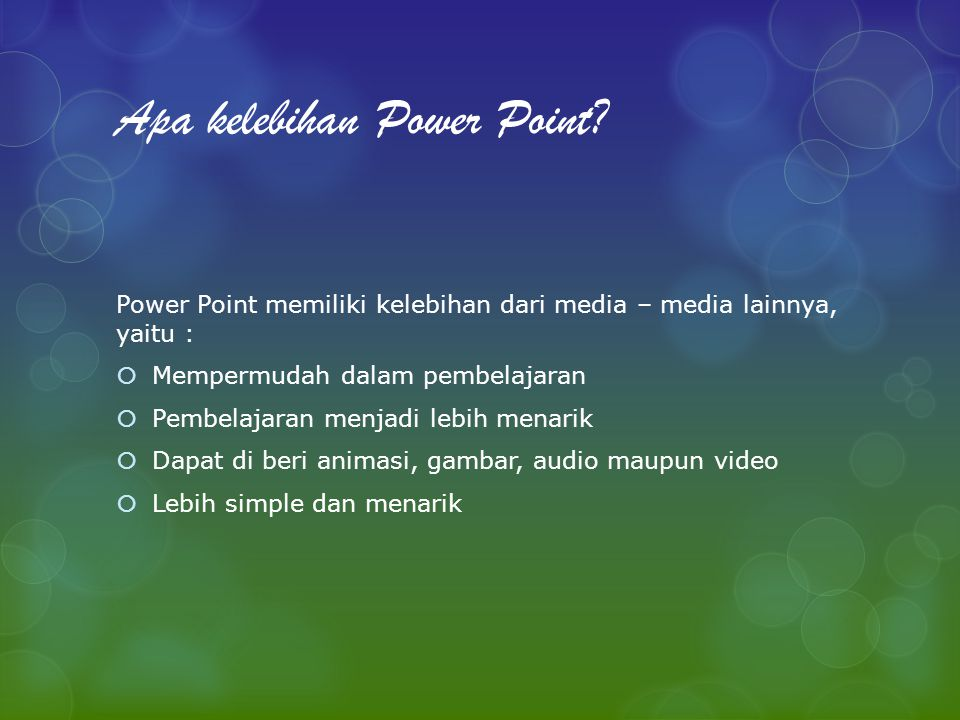 Apa kelebihan Power Point