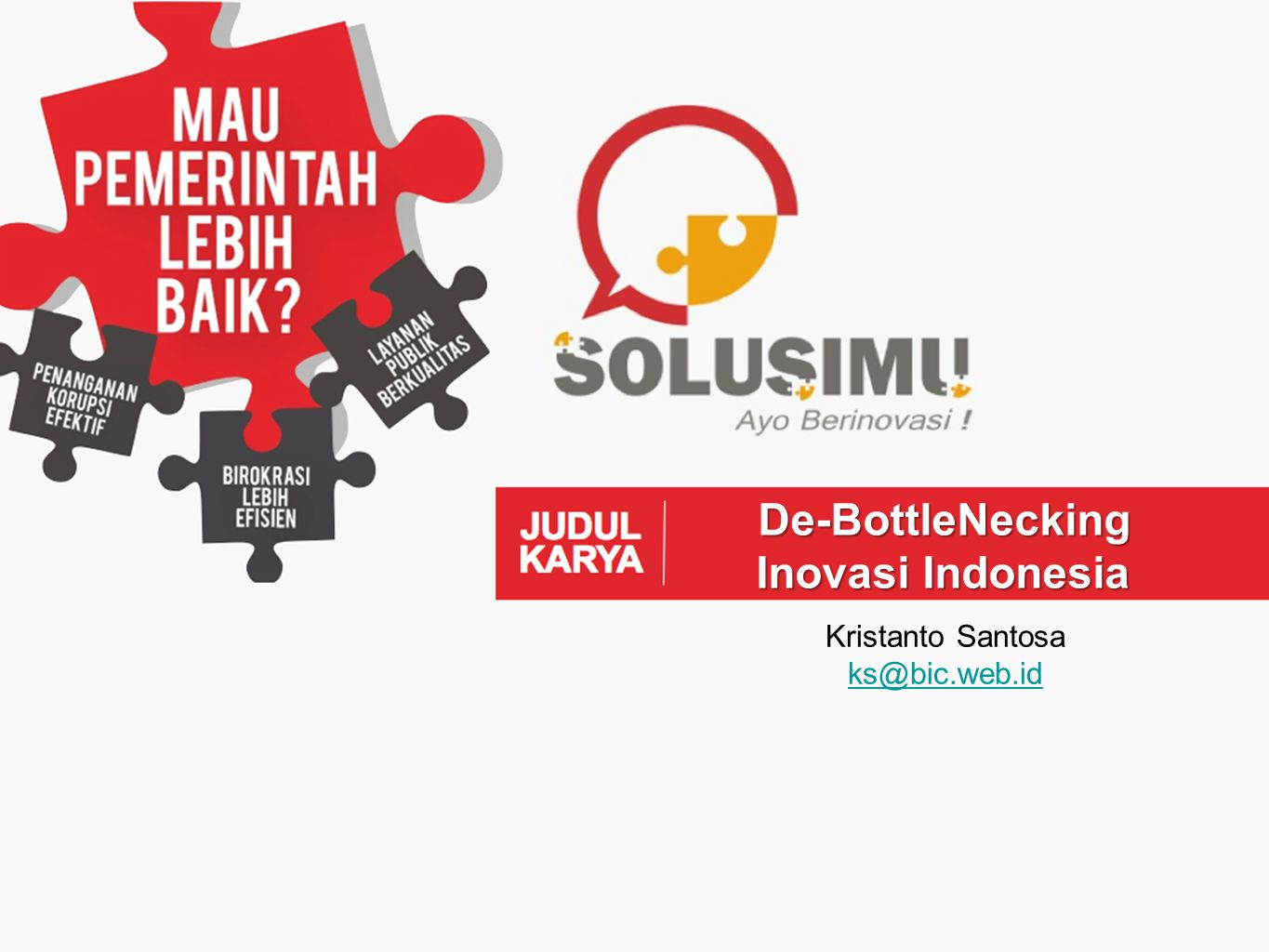 De-BottleNecking Inovasi Indonesia